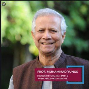 Nobel Peace Laureate Prof Muhammad Yunus